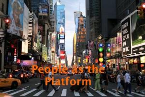 People as the platform